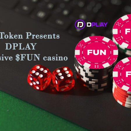 DPLAY casino – new decentralized casino from the FUN Token team