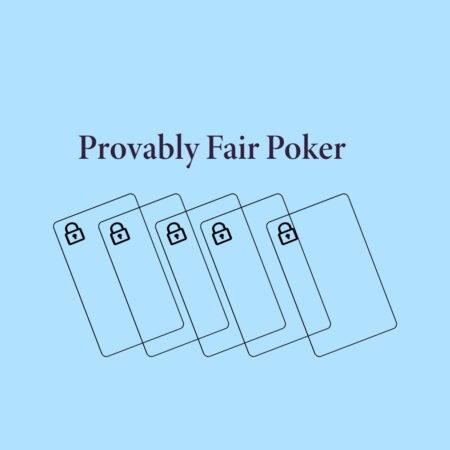 Provably Fair Poker